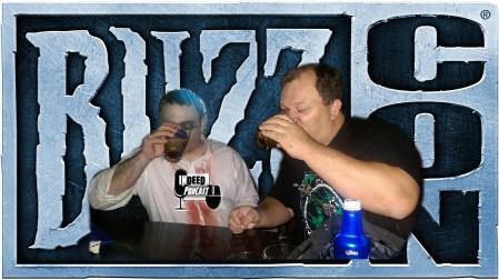 INDEED BLIZZCON DRUNK